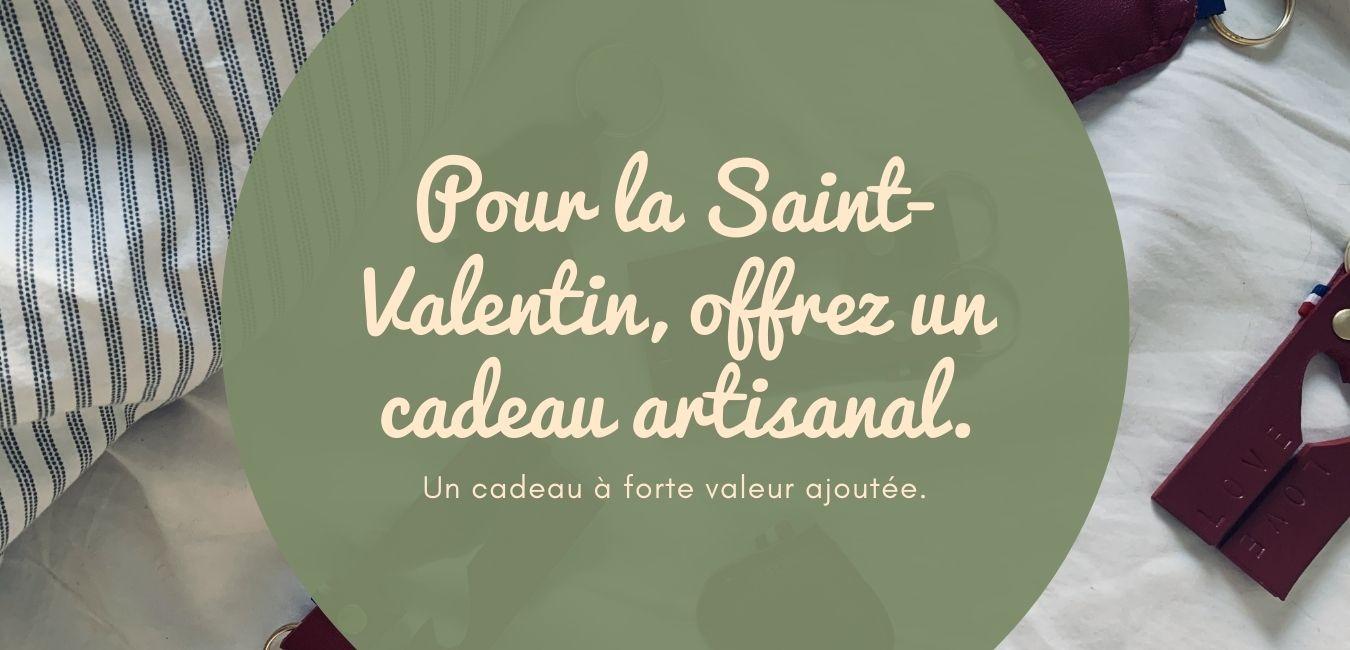 Pour la Saint-Valentin, offrez un cadeau artisanal.